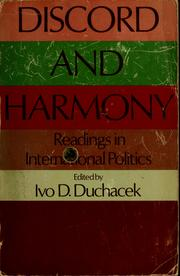 Discord and harmony : readings in international politics /