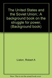 The United States and the soviet union : A background book on the struggle for power /